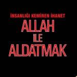 Allah-ile-Aldatmak