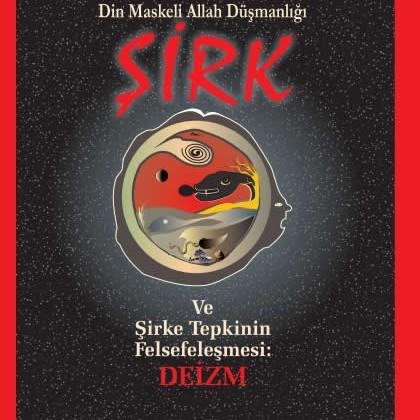 sirk-din-maskeli-Allah-dusmanligi