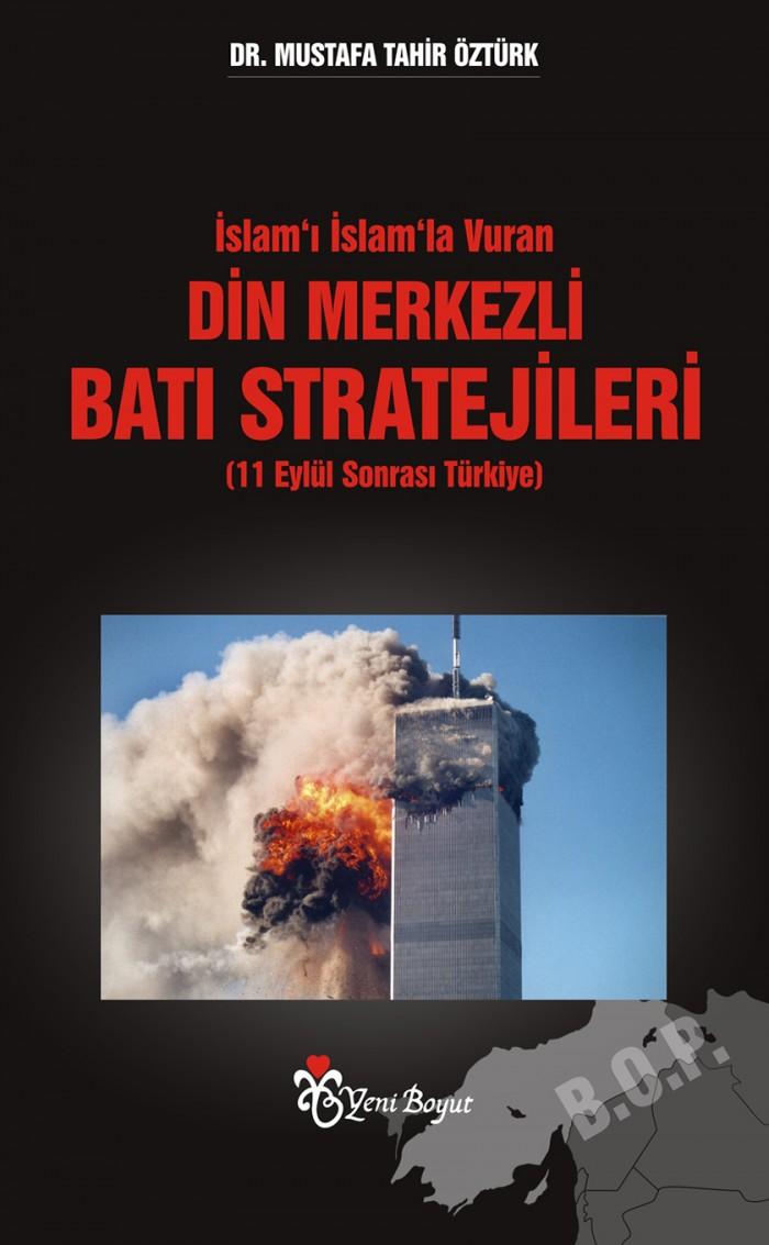 islami-islamla-vuran-din-merkezli-bati-stratejileri-11-eylul-sonrasi-turkiye