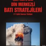 islami-islamla-vuran-din-merkezli-bati-stratejileri-11-eylul-sonrasi-turkiye-kapak